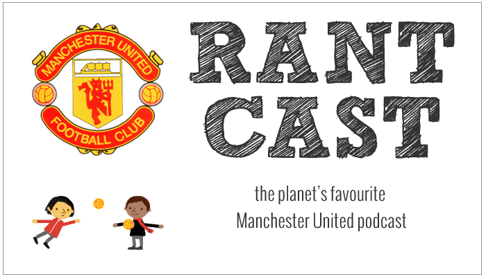 Rant Cast - United Rant