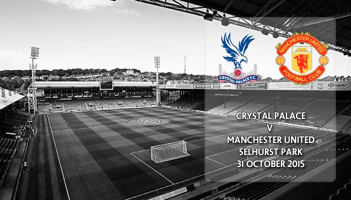 Crystal Palace v Manchester United, Premier League, Selhurst Park, 31 October 2015