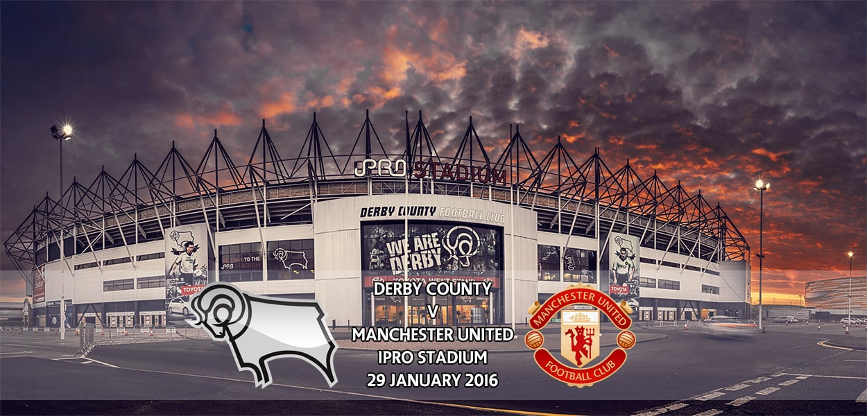 Derby County v Manchester United, FA Cup fourth round, iPro Stadium, 29 January 2016