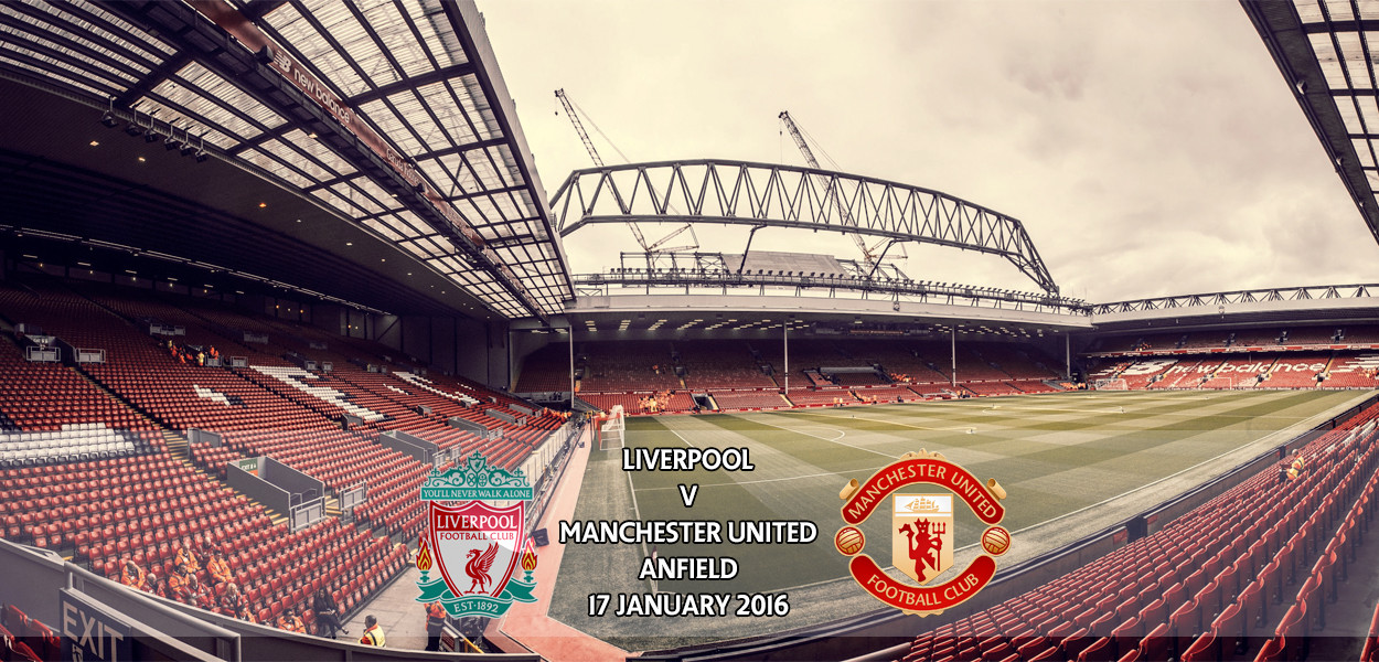 Liverpool v Manchester United, Premier League, Anfield, 17 January 2016