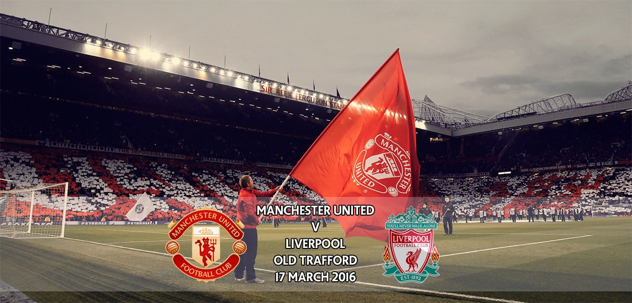 Manchester United v Liverpool, Europa League, Old Trafford, 17 March 2016