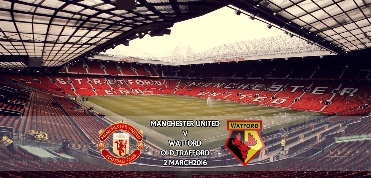 Manchester United v Watford, Premier League, Old Trafford, 2 March 2016