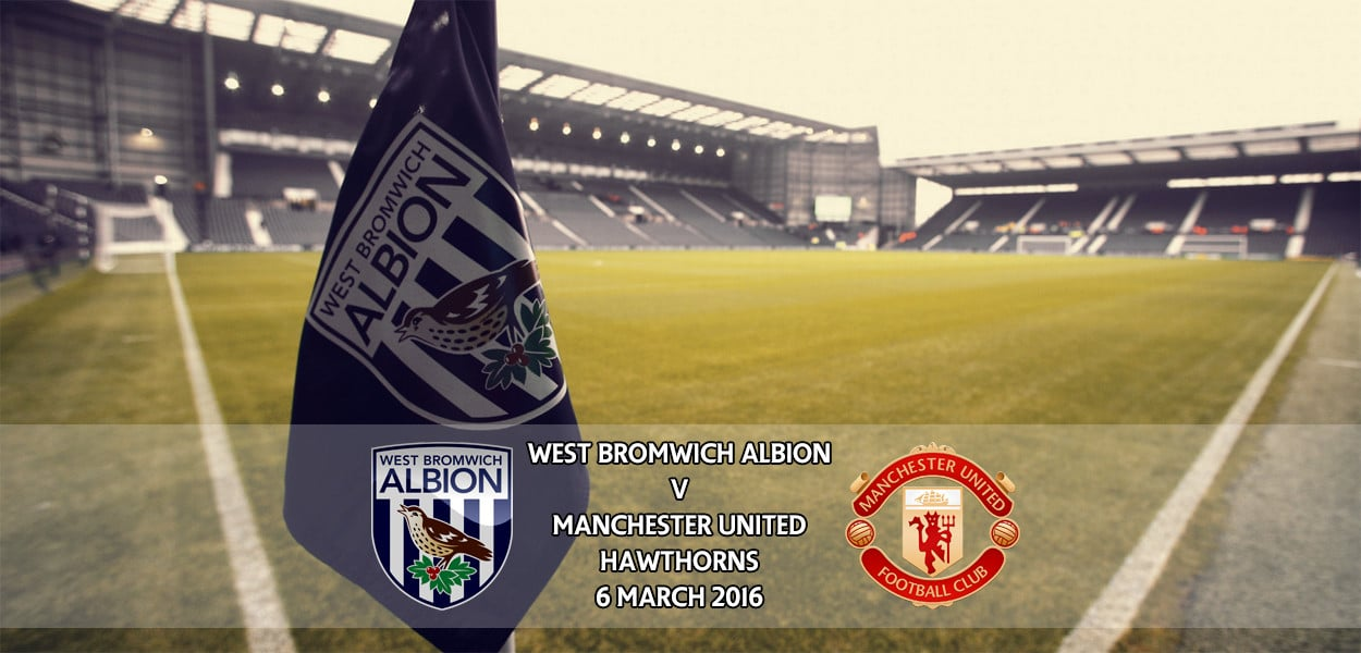 West Bromwich Albion v Manchester United, Premier League, Hawthorns, 6 March 2016
