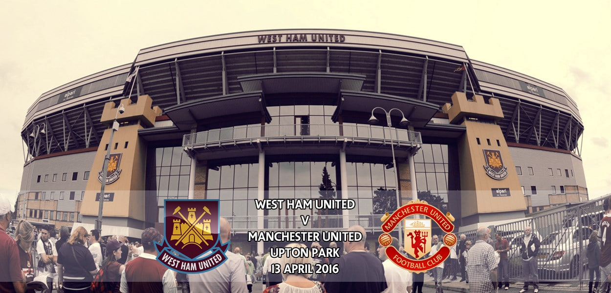 West Ham United v Manchester United, FA Cup, Upton Park, 13 April 2016
