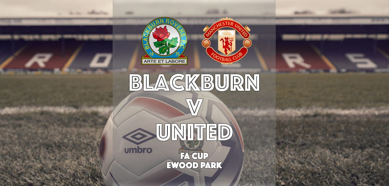 Blackburn Rovers v Manchester United, FA Cup, Ewood Park, 19 February 2017