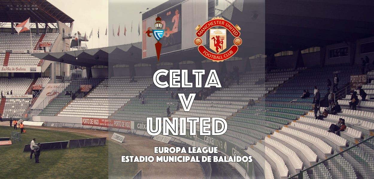Celta Vigo v Manchester United, Europa League, Baladois, 4 May 2017