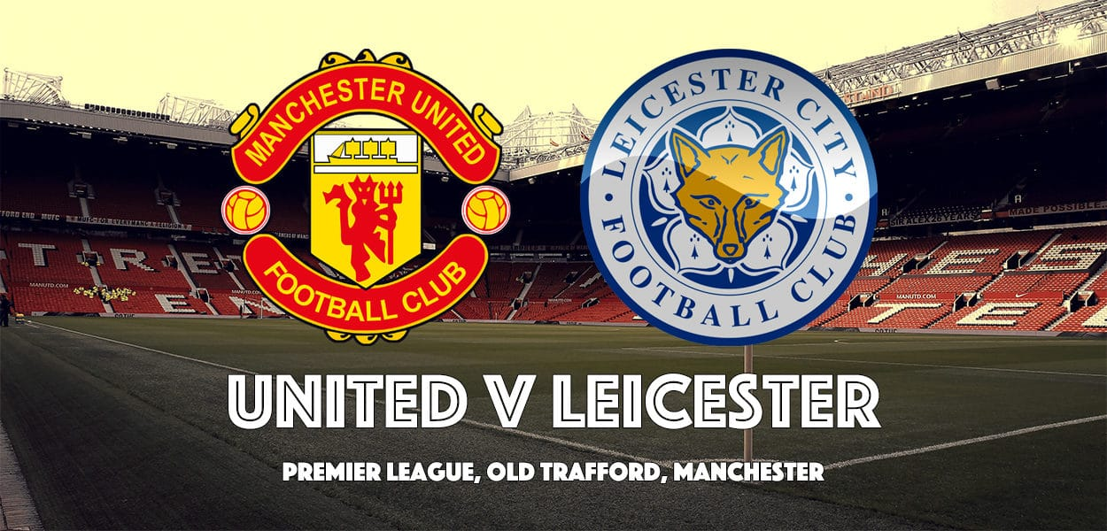 Manchester United v Leicester City, Old Trafford, Premier League, August 26 2017