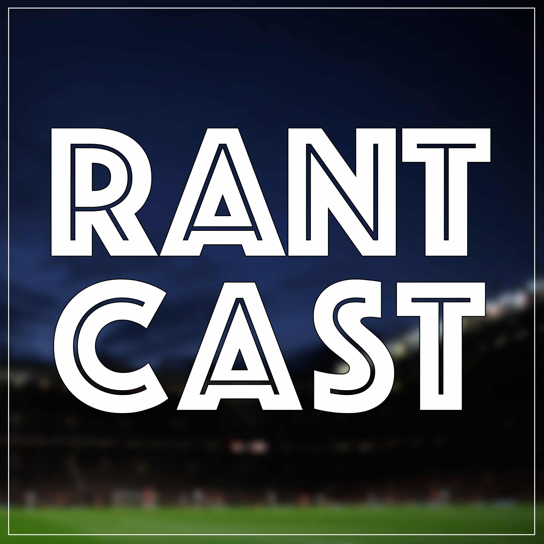 Rant Cast | Listen via Stitcher for Podcasts